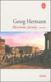 Georg Hermann - Henriette Jacoby Tome 1 : Jettchen.