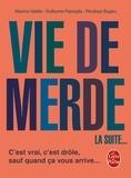 Maxime Valette et Guillaume Passaglia - Vie de merde - La suite.