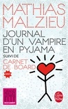 Mathias Malzieu - Journal d'un vampire en pyjama - Suivi de Carnet de board.