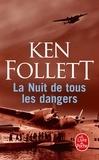 Ken Follett - La nuit de tous les dangers.