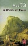 Amin Maalouf - Le Rocher de Tanios.