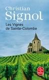 Christian Signol - Les vignes de Sainte-Colombe.