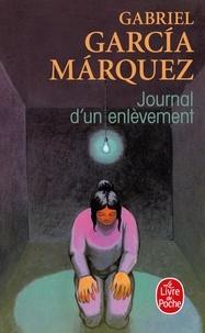 Gabriel García Márquez - Journal d'un enlèvement.