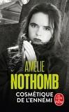Amélie Nothomb - Cosmétique de l'ennemi.