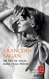 Françoise Sagan - Un peu de soleil dans l'eau froide.
