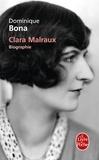 """Dominique Bona - Clara Malraux - """"Nous avons été deux""""."""
