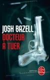 Josh Bazell - Docteur à tuer.