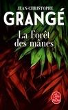 Jean-Christophe Grangé - La Forêt des Mânes.