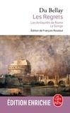 Joachim Du Bellay - Les Regrets suivis des Antiquités de Rome et du Songe.