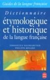 Philippe Ménard et Emmanuèle Baumgartner - Dictionnaire étymologique et historique de la langue française.