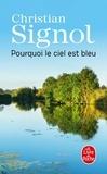 Christian Signol - Pourquoi le ciel est bleu.