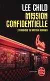 Lee Child - Mission confidentielle.
