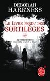 Deborah Harkness - Le Livre perdu des sortilèges.
