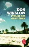 Don Winslow - L'Heure des Gentlemen.