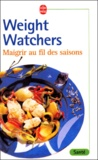 Weight Watchers - Maigrir au fil des saisons.