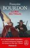 Françoise Bourdon - Le mas des tilleuls.