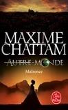 Maxime Chattam - Autre-Monde Tome 2 : Malronce.