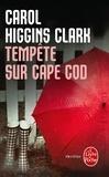 Carol Higgins Clark - Tempête sur Cape Cod - Une enquête de Regan Reilly.