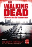 Robert Kirkman et Jay Bonansinga - L'Ascension du Gouverneur (The Walking Dead, tome 1).
