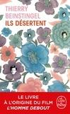 Thierry Beinstingel - Ils désertent.