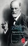 Stefan Zweig - Sigmund Freud : La guérison par l'esprit.