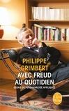 Philippe Grimbert - Avec Freud au quotidien - Essai de psychanalyse appliquée.