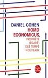 Daniel Cohen - Homo economicus - Prophète (égaré) des temps nouveaux.