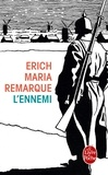 L'ennemi / Erich-Maria Remarque | Remarque, Erich Maria (1898-1970). Auteur