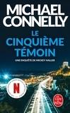 Michael Connelly - Le cinquième témoin.