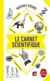 Mathieu Vidard - Le carnet scientifique.