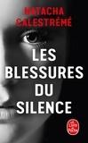Natacha Calestrémé - Les blessures du silence.