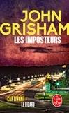 John Grisham - Les imposteurs.