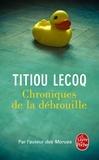 Titiou Lecoq - Chroniques de la débrouille.