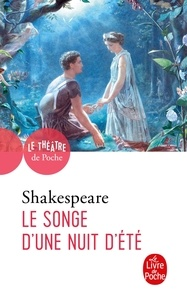 William Shakespeare - Le songe d'une nuit d'été.
