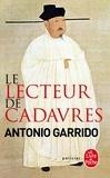 Antonio Garrido - Le lecteur de cadavres.