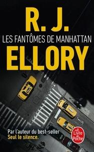R. J. Ellory - Les Fantômes de Manhattan.