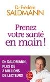 Frédéric Saldmann - Prenez votre santé en main !.
