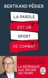 Bertrand Périer - La parole est un sport de combat.