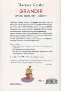Grandir avec ses emotions. Avec des exercices pratiques pour les enfants dès 5 ans  avec 1 CD audio