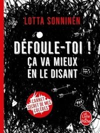 Lotta Sonninen - Défoule-toi ! - Ça va mieux en le disant.