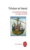Collectif - Tristan et Iseut - Les poèmes français - La saga norroise.