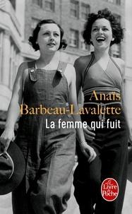 Anais Barbeau-Lavalette - La Femme qui fuit.
