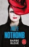 Amélie Nothomb - Barbe bleue.