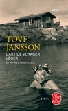 Tove Jansson - L'art de voyager léger - Et autres nouvelles.