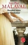 Jean-Paul Malaval - Les Noces de soie Tome 3 : Rendez-vous a Fontbelair.