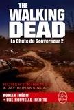 Robert Kirkman et Jay Bonansinga - Walking Dead Tome 3 : La Chute du Gouverneur 2.