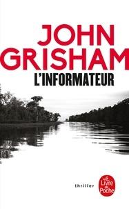 John Grisham - L'informateur.