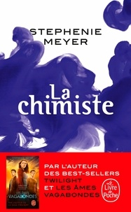 Stephenie Meyer - La chimiste.