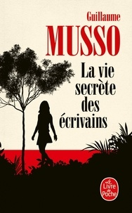 Guillaume Musso - La vie secrète des écrivains.