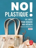 Seven Dials - No plastique ! - 101 idées pour réduire nos déchets.